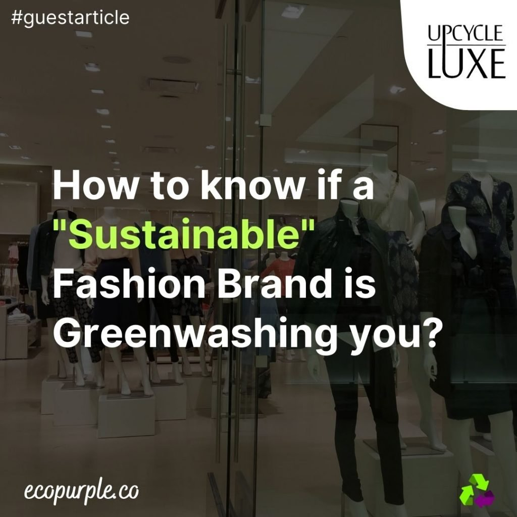 how-to-evaluate-sustainable-fashion-brand-upcycleluxe-ecopurple